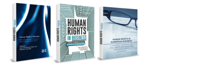Human Rights in Business: Removal of Barriers to Access to Justice in the European Union. FINAL REPORT